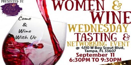 WOMEN & WINE WEDNESDAY TASTING & NETWORKING EVENT tickets