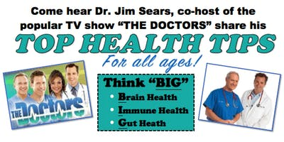 Dr. Jim Sears' Reno Health Event: Top Health Tips (for all ages)