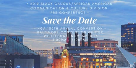 NCA Black Caucus & AACCD PreConference tickets