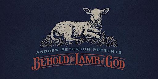 Andrew Peterson: Behold the Lamb of God | San Antonio, TX