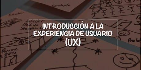 INTRODUCCIÓN A LA EXPERIENCIA DE USUARIO (UX) entradas