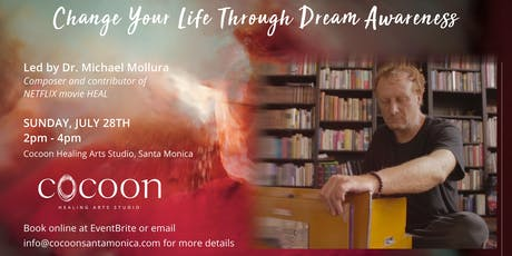 Change Your Life Through Dream Awareness tickets