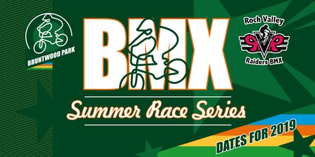 2019 Bruntwood Park BMX & RVR Summer Race Series - Round 4  tickets