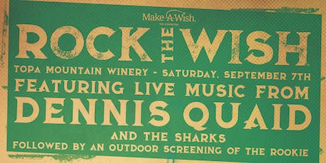 Rock the Wish with Dennis Quaid and The Sharks  tickets