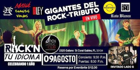 Gigantes del Rock- Concierto Tributo con Rock'N TU Idioma y Lado B tickets