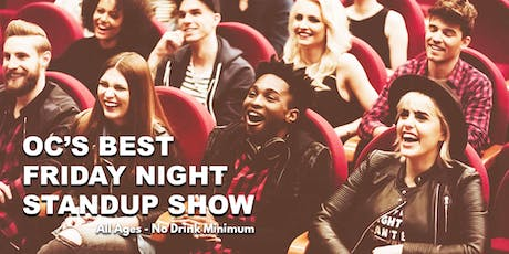 OC's Best Friday Night Standup Show -  Live Standup Comedy tickets