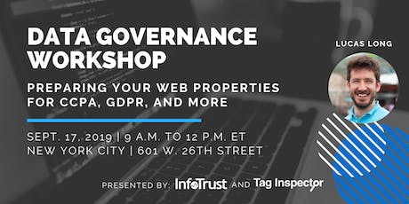 Data Governance Workshop: Preparing Your Websites for CCPA, GDPR, and More tickets
