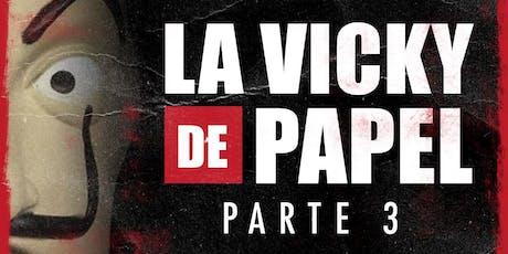 Este Jueves LA VICKY de Papel en La Victoria tickets