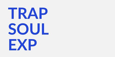 Trap & Soul with Vic Lloyd & Selah Say tickets