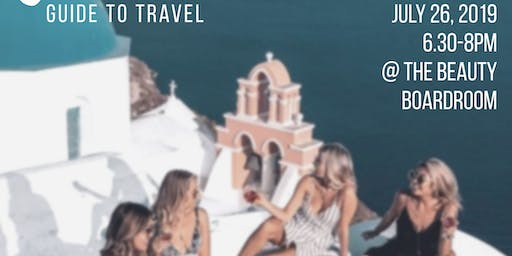 Girlfriends Guide To Travel