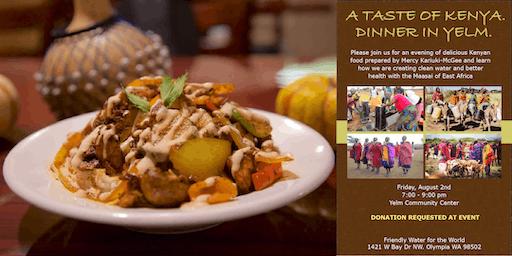 A Taste of Kenya. Dinner in Yelm.
