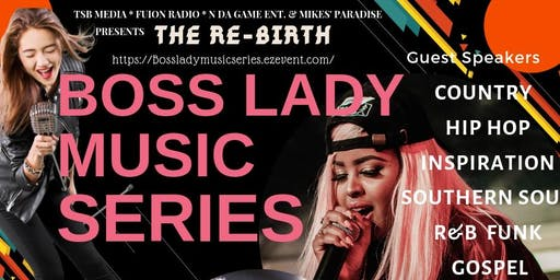 BOSS LADY MUSIC SERIES