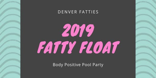 Denver Fatties Inaugural Fatty Float: Body Positive Pool Party