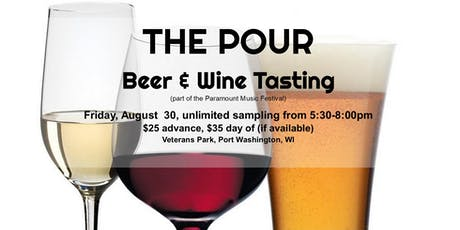 The Pour - Beer and wine tasting at the Paramount Music Festival tickets