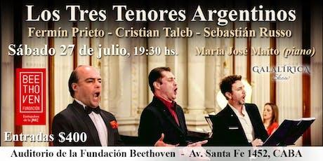 Los Tres Tenores Argentinos(Galalírica Show) entradas