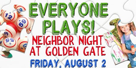 Everyone Plays: Neighbor Night in Golden Gate tickets