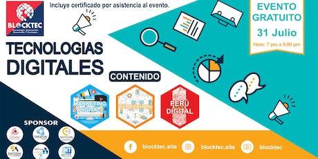 TECNOLOGÍAS DIGITALES: Marketing Digital, Blockchain y Perú Digital. Blockt entradas