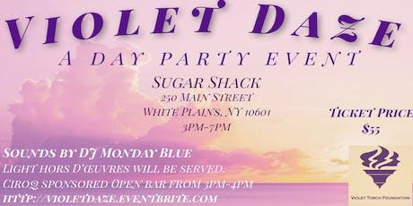 Violet Daze - A Violet Torch Foundation Day Party Event tickets