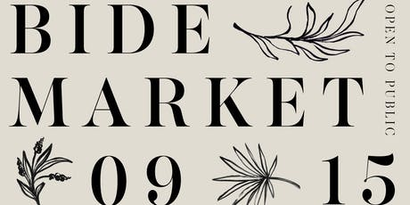 BIDE Market | Sept 15, 2019 in Chicago tickets
