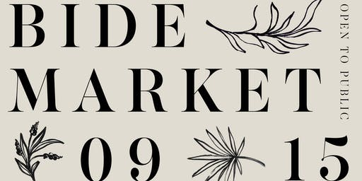 BIDE Market | Sept 15, 2019 in Chicago