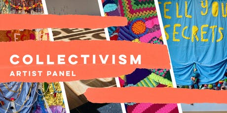 Collectivism Artist Panel tickets