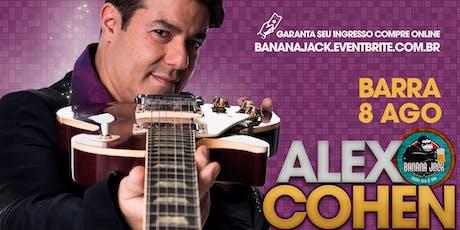 Alex Cohen Banana Jack Barra ingressos