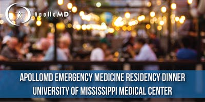 ApolloMD Emergency Medicine Residency Dinner | University of Mississippi Medical Center
