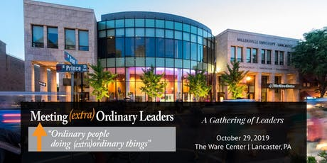 "Meeting (extra)Ordinary Leaders ""Ordinary people doing (extra)ordinary things"" tickets"
