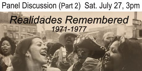 REALIDADES REVISITED (1971-1977) PANEL DISCUSION Part 2 tickets