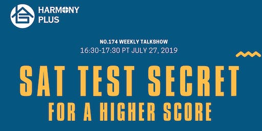 Harmony Plus Weekly Seminar No.174 | SAT Test Secret For A Higher Score