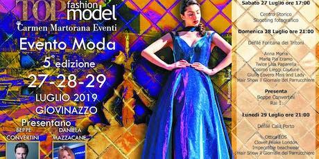 TOP Fashion Model - Evento Moda biglietti