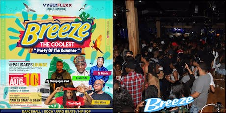 BREEZE / THE COOLEST PARTY OF THE SUMMER tickets