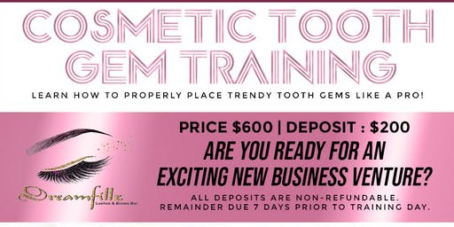 ($600) COSMETIC TOOTH GEM TRAINING COURSE 101