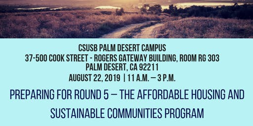 (Palm Desert) Preparing for Round 5 – The Affordable Housing and Sustainable Communities Program