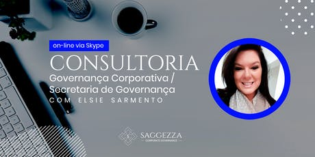 Consultoria - Via skype - Área de Governança Corporativa/Secretaria de Governança Corporativa.  ingressos