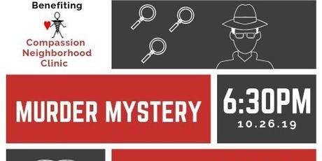 Murder Mystery Dinner & Costume Party Fundraiser for Compassion Clinic tickets