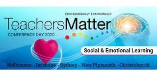 Teachers Matter Conference Day - Social & Emotional Learning - Melbourne