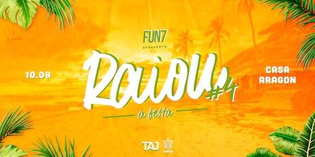 Fun7 apres. RAIOU #4 ingressos