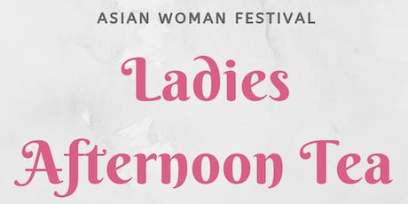 Asian Woman Festival Afternoon Tea - Leeds tickets