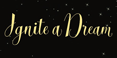 Ignite A Dream 2020 tickets