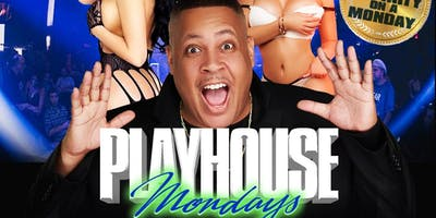 PLAYHOUSE MONDAYS