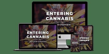 Entering Cannabis - [LIVE Master Class Webinar] tickets