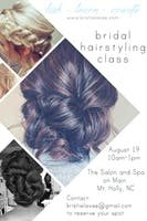 Look + Learn + Create ~ Bridal Hairstyling Class