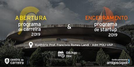 Cerimônia: Programa de Startup e Programa de Carreira 2019 ingressos