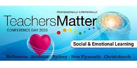 Teachers Matter Conference Day - Social & Emotional Learning - New Plymouth tickets