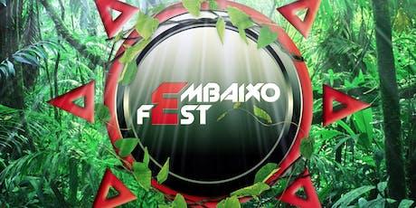 EMBAIXO FEST - AGOSTO 2019 entradas