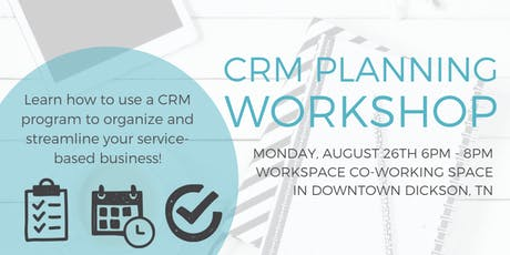 CRM Planning Workshop: Organize and Streamline Your Service-Based Business tickets