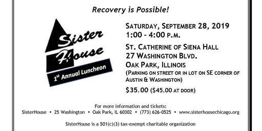 SisterHouse 1st Annual Luncheon - Celebrating Women in Recovery