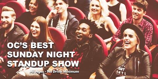 OC's Best Sunday Night Standup Show -  Live Standup Comedy