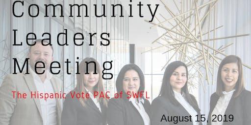 August Community Leaders Meeting - Naples/The Hispanic Vote SWFL